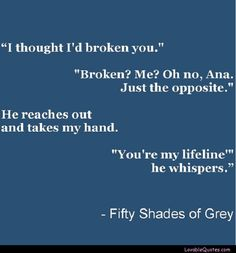 You're My Lifeline... #Fiftyshades #quote