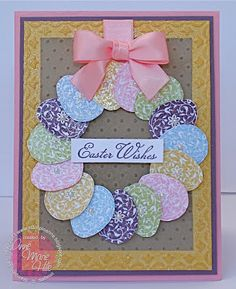 Stampin' Up! ... handmade Easter card from Stampin' Anne: ... wreather of Easter eggs hung with a perfect pink silk bow ...