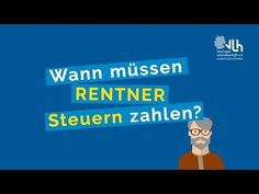 Wann müssen Rentner Steuern zahlen? | VLH erklärt - YouTube Youtube, Content, Numbers, Finance, Interesting Facts, Education, Money, Tips