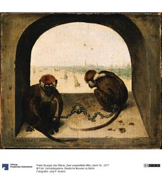 Pieter Brueghel, Two monkeys on a chain, Zwei angekettete Affen, 1562.