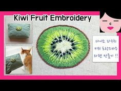 YouTube Hand Embroidery Projects, Embroidery Patterns, Kiwi, Quilting, Costume, Cheese, Fruit, Sewing, Outfit