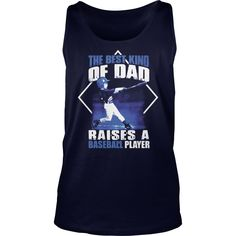 THE BEST KIND OF DAD RAISES A BASEBALL PLAYER T SHIRT #gift #ideas #Popular #Everything #Videos #Shop #Animals #pets #Architecture #Art #Cars #motorcycles #Celebrities #DIY #crafts #Design #Education #Entertainment #Food #drink #Gardening #Geek #Hair #beauty #Health #fitness #History #Holidays #events #Home decor #Humor #Illustrations #posters #Kids #parenting #Men #Outdoors #Photography #Products #Quotes #Science #nature #Sports #Tattoos #Technology #Travel #Weddings #Women
