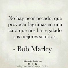 Luv you Bob Marley Sad Quotes, Words Quotes, Love Quotes, Inspirational Quotes, Sayings, Motivational, The Words, More Than Words, Ex Amor