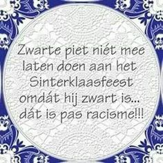 Zwarte piet Dutch Quotes, Lol, Quote Backgrounds, Cool Writing, Biblical Quotes, One Liner, Some Quotes, Funny Cartoons, True Words