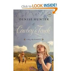 A Cowboy's Touch by: Denise Hunter