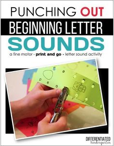 Teacher Tip:  Build fine motor and letter recognition at the same time using paper punches.
