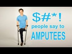$#*! People Say to Amputees- ALL OF IT! SERIOUSLY! I've heard ALL. OF. IT. Disability Awareness, Create Awareness, Daily Funny, Puns, Laughter, About Me Blog, Knowledge, Jokes, Crutches