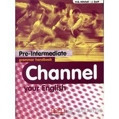 H Q Mitchell - J Scott: Channel Your English Pre-Intermediate Grammar Handbook című könyvét ajánljuk a COLUMBUS NYELSTÚDIÓ érettségire való felkészítésére jelentkező tanulók számára. Mma, Movie Posters, Film Poster, Mixed Martial Arts, Billboard, Film Posters