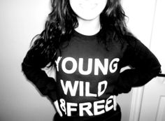 living young wild and free! So what we get drunkkkk so what we smoke weed were just having fun, dont care who sees! Passion For Fashion, Love Fashion, Young Wild Free, Cute Shirts, Baggy Shirts, Baby Wearing, Swagg, Playing Dress Up, Dress Me Up
