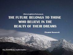 The Future Belongs To You...