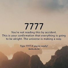 7777 You're not reading this by accident. This is your confirmation that everything is going to be alright. The universe is making a way. Type 7777 if you're ready! Positive Thoughts, Positive Quotes, Motivational Quotes, Inspirational Quotes, Manifestation Law Of Attraction, Law Of Attraction Affirmations, How To Manifest, Praise God, Positive Affirmations