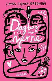 9 stars out 10 for Dagbog til min hjerne by Laura Eidnes Bregnhøi #boganmeldelse #bookreview #bookstagram #booknerd #bookworm #books #bookish #booklove #bookeater #bogsnak Read more reviews at http://www.bookeater.dk
