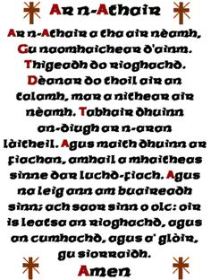 The Lord's Prayer in Scots Gaelic Prayer Verses, Lord's Prayer, Gaelic Words, Irish Language, Scottish Gaelic, Irish Eyes Are Smiling, Irish Roots, Prayers, Sayings