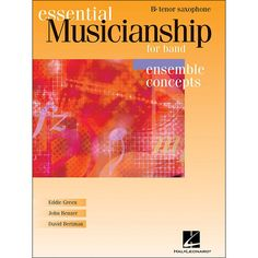 Hal Leonard Essential Musicianship for Band - Ensemble Concepts Tenor