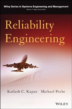 Reliability Engineering (Wiley Series In Systems Engineering And Management) – Hardcover Reliability Engineering, Systems Engineering, Management Books, Data Science, Life Cycles, Books To Read, This Book, Ebooks, Activities