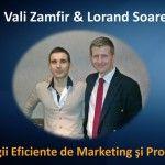 Astazi am placerea sa te invit sa asculti un interviu pe care i l-am luat lui Lorand Soares Szasz despre strategii eficiente de marketing si promovare. Marketing