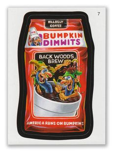 Wacky Packages - 7th Series 2010 Sticker #7 Bumpkin Dimwits