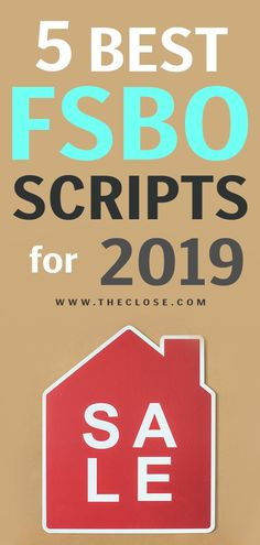 Best FSBO Scripts for 2019 Here are five great FSBO scripts any Realtor, broker or real estate agent can use to get the listing. Here are five great FSBO scripts any Realtor, broker or real estate agent can use to get the listing. Real Estate Coaching, Real Estate Career, Real Estate Business, Real Estate Leads, Real Estate Tips, Selling Real Estate, Real Estate Investing, Real Estate Marketing, Investing Money