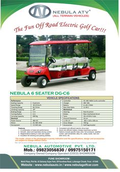 Nebula also manufactures Golf cars and other electrical vehicles. These are battery operated vehicles and are also referred to as Golf carts and used as Leisure vehicles and are also commonly referred to as Club cars. http://nebulaauto.in/golf-car-and-electric-vehicles/