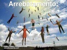 O arrebatamento by Pr. Welfany Nolasco Rodrigues via slideshare