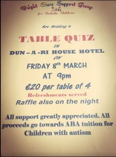 Bright stars support group (for Children with Autism) Kingscourt, are holding a table quiz on Friday March 8th in Dun a Rí House Hotel, Kingscourt Co. Cavan at 9pm. Table of four €20. Raffle and refreshments on the night. www.dunarihouse.com