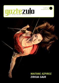 Gaztezuloren 132. alean Maitane Azpiroz zirku artista izan zen azaleko protagonista.