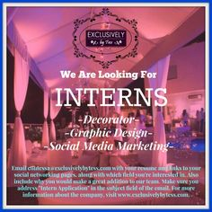 We want you Interns!  Email contessa@exclusivelybytess.com  with your resume and links to your social networking pages, along with which field you're interested in. For more info about the company,  click link in bio. #exclusivelybytess #intern #expandingteam #events #eventdesigns #eventspecialist #eventplanner #weddings #weddingplanner #partyplanner #parties #decor #luxordecor #onestopshop #business #jetsetter #trendsetter #dessertbars