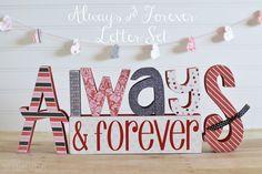 Always & Forever Letter Set - The Wood Connection Blog