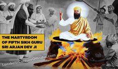 The Martyrdom of Guru Arjan Dev Ji – Sanskriti - Hinduism and Indian Culture Website Guru Arjan, Guru Pics, Good Morning Beautiful Quotes, Dev Ji, Vedic Mantras, Great Leaders, Bollywood Actors, Hinduism, Literature