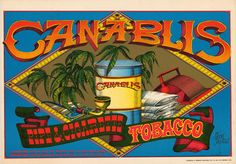 This is a popular poster designed by Rick Griffin for the Berkeley Bonaparte company. The bold graphics advocating marijuana were a sign of the times.
