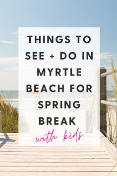 Myrtle Beach is a great destination for families for spring break. There are plenty of things to do with kids in the Myrtle Beach area. Check out the see + do section of the blog for ideas! Myrtle Beach Things To Do, Spring Break, Families, Blog, Check, Kids, Young Children, Boys, My Family