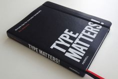 """I found this article on this beautiful book """"Type Matters!"""" by Jim Williams on typetoken yesterday. Looking at this, I can imagine lots of amateurs becoming interested in typography. Graphic Design Books, Buch Design, Creative Review, Exhibition Poster, Book Photography, Life Inspiration, Humor, Booklet, Reading"""