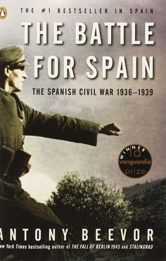 Antony Beevor; The Battle For Spain