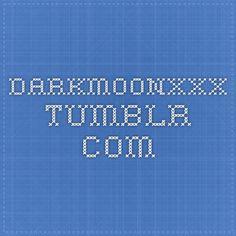 darkmoonxxx.tumblr.com