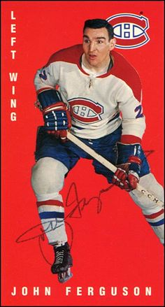 John Ferguson Montreal Canadiens Montreal Canadiens, Ice Hockey Teams, Hockey Players, Hockey Pictures, Hockey Boards, Old Montreal, Tall Boys, Tough As Nails, Sports Figures