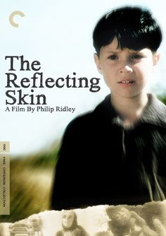 Philip Ridley - The Reflecting Skin (1990) http://en.wikipedia.org/wiki/The_Reflecting_Skin_(film) http://www.horrorview.com/movie-reviews/reflecting-skin-the http://www.soiledsinema.com/2011/03/reflecting-skin.html?zx=a713e25e89d638a6