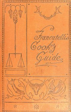 Francatelli's Cook's Guide By Charles Francatelli - - (archive) Retro Recipes, Old Recipes, Vintage Recipes, Bacon Recipes, Drink Recipes, Recipies, Healthy Recipes, Cookbook Pdf, Cookbook Recipes