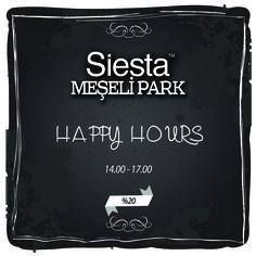 Siesta Meşelipark happy hours tasarımı