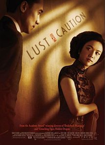 Lust, Caution (2007 film) - Wikipedia, the free encyclopedia; directed by Ang Lee