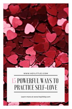 Click here to learn 15 powerful ways to practice self-love this year. Practice self-love with mind, body, and soul. Free four week course inside!