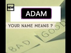Adam Know Anyone By their Name  - Adam Name Meaning-First Name ★҉, Know Anyone By their Name  ★҉ Neimology Science ® is the study of the placement of letters in a name, that shows us how to find the patterns that will reveal natural tendencies in a person character, thinking, feeling,learning style and so much more.