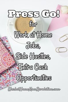 Press Go! for Work at Home Jobs, Side Hustles, Extra Cash Opportunities! Work at Home Mom Revolution publishes fresh work from home job leads daily, as well as extra cash and side hustle opportunities! If you're looking for a home-based job or just a way to make some extra money from home, come check us out! You can make money from home! WorkatHomeMomRevolu...