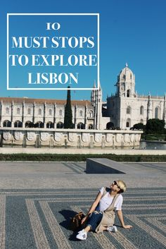 10 Must Stops to Explore Lisbon / At Lifestyle Crossroads