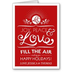 Let Joy, Peace & Love Fill The Air - Happy Holiday