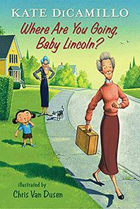 Where Are You Going, Baby Lincoln?: Tales from Deckawoo Drive by Kate DiCamillo. What if timid Baby Lincoln broke free of her bossy sister and set off on an unexpected journey. Find this under jSeries: Tales of Deckawoo Drive. New Children's Books, Good Books, Kate Dicamillo, An Unexpected Journey, Early Readers, Chapter Books, Children's Literature, Read Aloud, New Kids