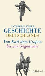 'Unterwegs in der Geschichte Deutschlands'
