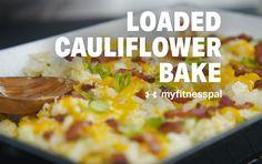Loaded Cauliflower Bake | Recipe
