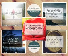 Classic Quotes (37): A Week in Words and Pictures #quotes #inspiration
