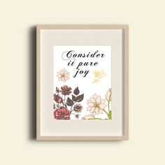 """Quote Print, Printable wall art decor poster. """"Consider it pure joy."""""""