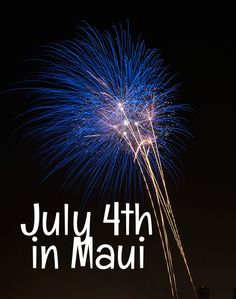 july 4th in maui 2014